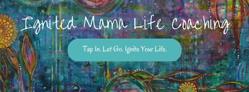 Ignited Mama Life Coaching