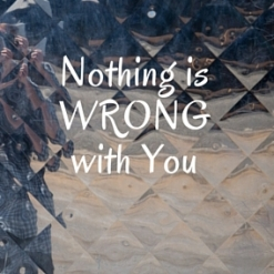 Nothing is wrong with you copy